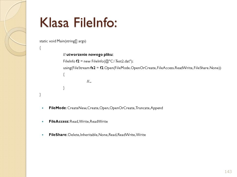 Klasa FileInfo: static void Main(string[] args) {
